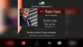 ¡Ganá tu pase para la Experiencia Córdoba Beat #2!